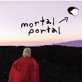 mortal portal e.p.<初回限定異次元ポータブル穴つきジャケット仕様>
