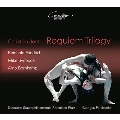 Christian Jost: Requiem Trilogy