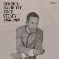Derrick Harriott Rock Steady 1966-1969