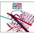 At Work Another Remixes