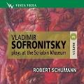 Vladimir Sofronitsky Plays at the Scriabin Museum Vol.3