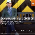 D.H.Johnson: Orchestral Music Vol.1