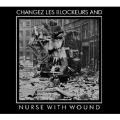 NWW Play Changez Les Blockeurs<限定盤>