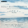 ロルフ・マッティンソン: 「永遠に向かって」