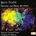 Jenni Roditi: Devotion that Moves the Heart