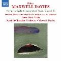 Peter Maxwell Davies: Strathclyde Concertos Nos. 7 & 8