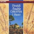 ヴィヴァルディ:二重協奏曲集