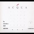 ACQUA La Mucica Del Salone-synchronism-