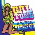 GAL TUNE ~レゲエの夏祭り2008~