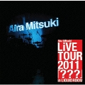 Aira Mitsuki LiVE TOUR 2011 「???」 in LIQUIDROOM [DVD+CD]