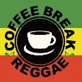 COFFEE BREAK REGGAE