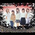 ハロー!プロジェクトラジオドラマ Vol.2<通常盤>