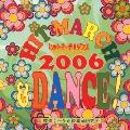 ヒットマーチ&ダンス!/2006