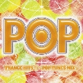 TRANCE HITS!!~POP TUNES MIX~