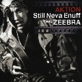 Still Neva Enuff feat.ZEEBRA [CD+DVD]<初回限定盤>