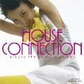 HOUSE CONNECTION ~around the shibuya corner~ presented by cafe & diner STUDIO