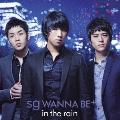 in the rain  [CD+DVD]<初回限定盤>