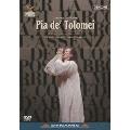ドニゼッティ:歌劇≪ピーア・デ・トロメイ≫