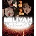 """""""ETERNAL HEAVEN"""" TOUR 2010"""
