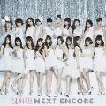 NEXT ENCORE [CD+DVD]