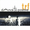 dAnce to positive<期間限定生産盤>