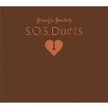 S.O.S.Duets [CD+DVD]<初回生産限定盤>