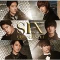 SIX [CD+アナザージャケット]<初回盤>