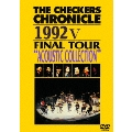 "THE CHECKERS CHRONICLE 1992 V FINAL TOUR ""ACOUSTIC COLLECTION"""
