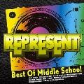 レペゼン Best Of Middle School