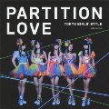 Partition Love (Type-B) [CD+DVD]