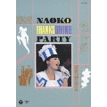 NAOKO THANKSGIVING PARTY