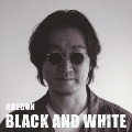 BLACK AND WHITE [CD+DVD]<SMALLER盤>