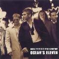 オーシャンズ11 オリジナル・サウンドトラック<初回生産限定盤>