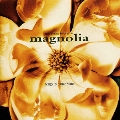 マグノリア オリジナル・サウンドトラック<初回生産限定盤>