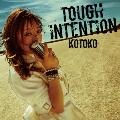 TOUGH INTENTION [CD+DVD]<初回限定盤>