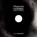 Orquesta F.I.B JOURNAL GHETTO STRINGS