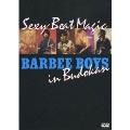 Sexy Beat Magic BARBEE BOYS in Budokan