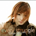 every struggle [CD+DVD]