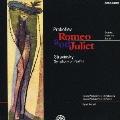 プロコフィエフ:バレエ≪ロメオとジュリエット≫(全10曲) ストラヴィンスキー:詩篇交響曲