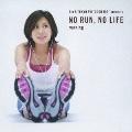 """Rie & TOKYO FM """"GOOD JOG"""" presents NO RUN,NO LIFE -running-"""