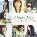 Flavor Jazz ~GIZA Jazz compilation vol.2~