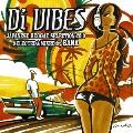 Di VIBES ~Japanese Reggae Selection 2010~