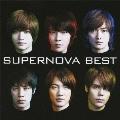 SUPERNOVA BEST [CD+DVD]<初回限定盤A>