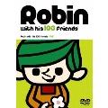『ロビンくんと100人のお友達』Vol.1