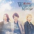 Wings of Music [CD+DVD]<限定盤>