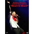"Makihara Noriyuki Concert Tour 2011-12 ""Heart to Heart"""