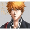 BLEACH BEST TRAX [CD+DVD]<期間生産限定盤>