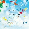 MELODIES [CD+DVD]