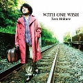 WITH ONE WISH<通常盤>