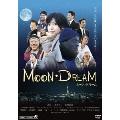 MOON DREAM<ムーン・ドリーム>